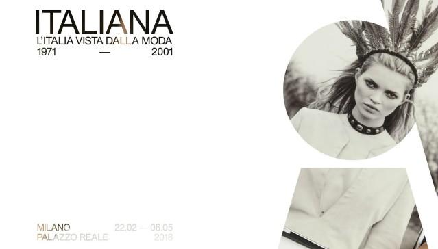 Italiana. L'Italia vista dalla moda 1971 – 2001